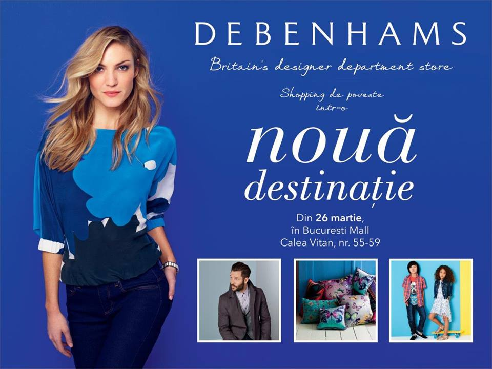 Inaugurare Debenhams Bucuresti Mall