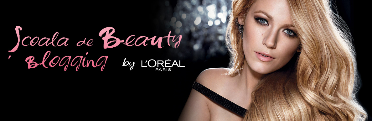 Scoala de Beauty Blogging L'Oreal 2015